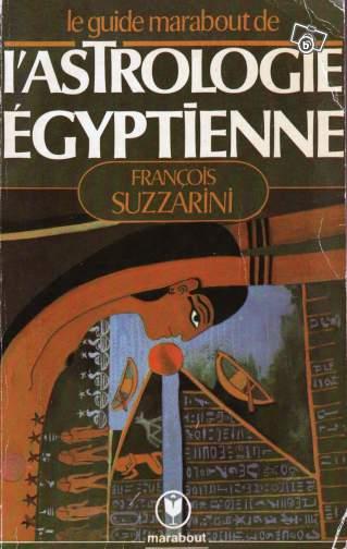 L'astrologie Egyptienne François Suzzarini
