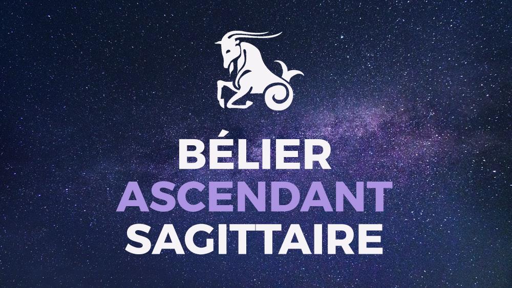 belier ascendant sagittaire