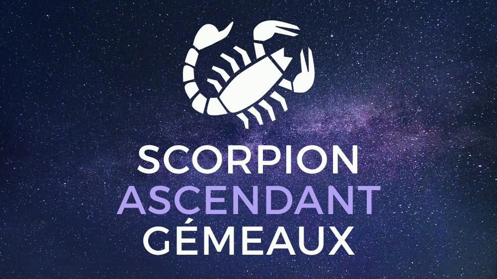 scorpion ascendant gemeaux