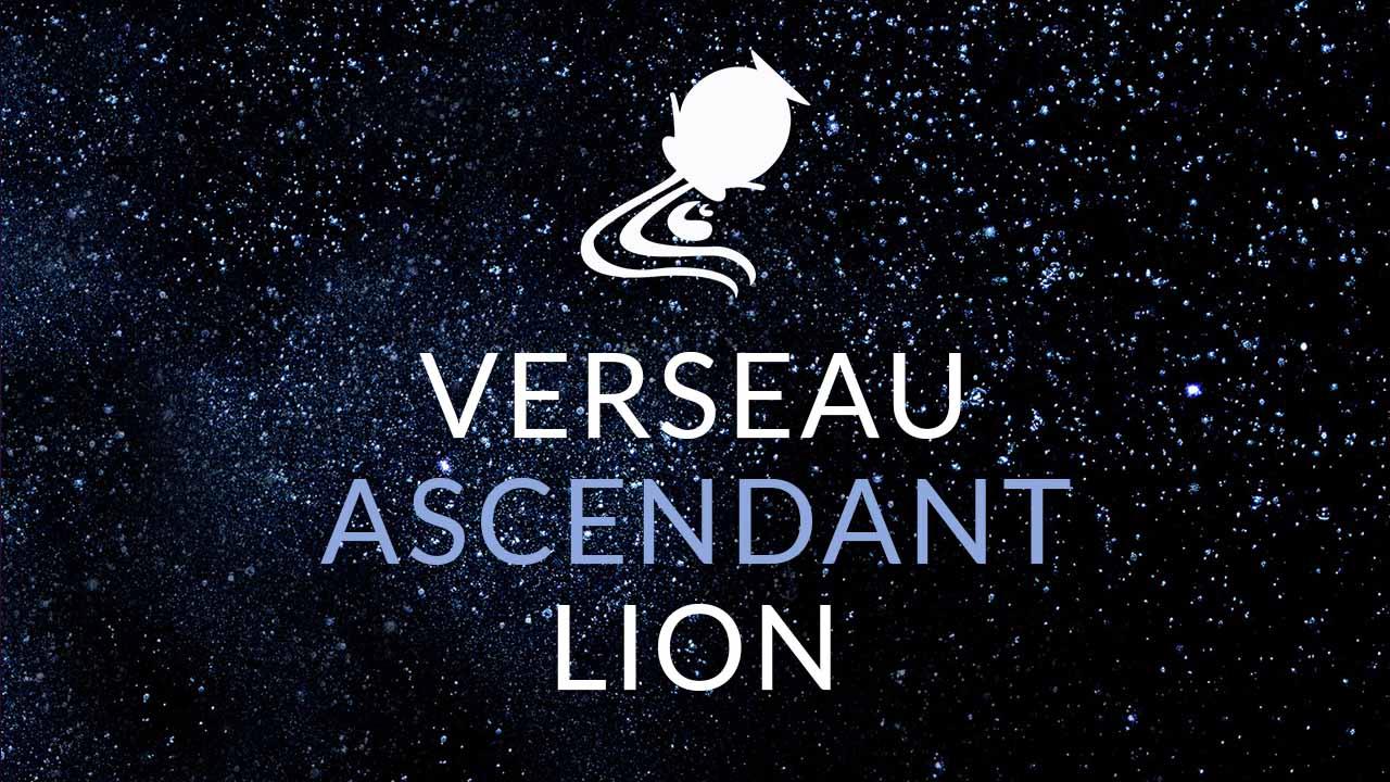 verseau ascendant lion