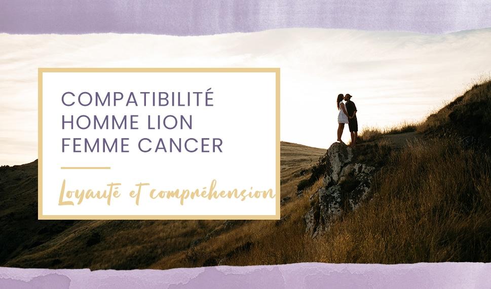 compatibilite homme lion femme cancer