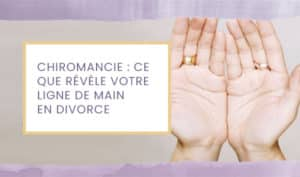 chiromancie divorce