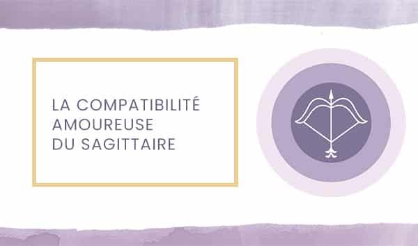 sagittaire compatibilite